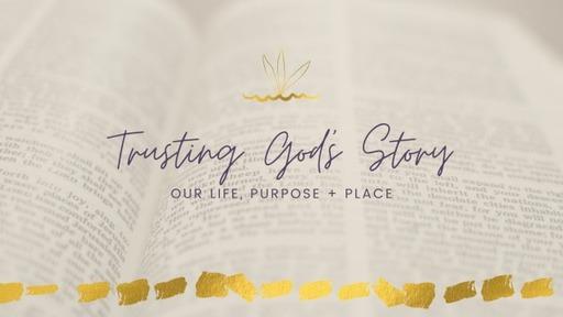 trusting god's story