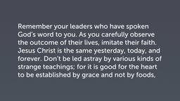 A Sacrifice of Praise (Heb 13:7–16)