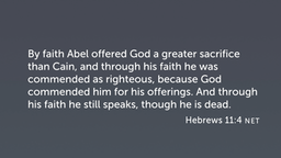 Heroes of the Faith (Heb 11:4–40)