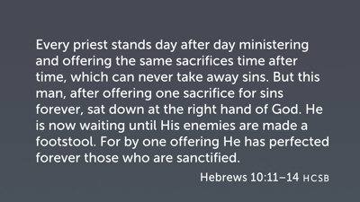 Decisive Sanctification (Heb 10:11–18)