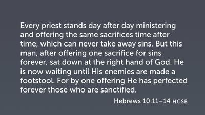 Decisive Sanctification (Heb 10:11–18)