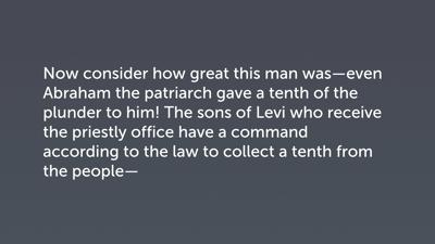 Melchizedek's Superiority (Heb 7:4–10)