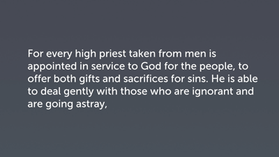 Four Principles of High Priesthood (Heb 5:1–4)