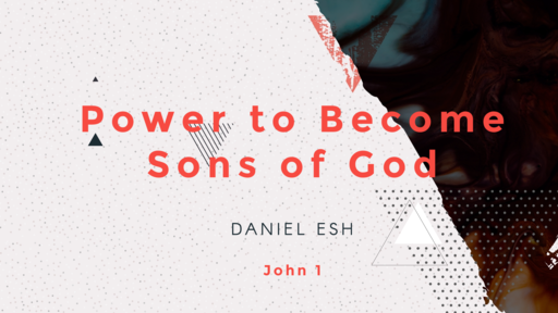 Power to Become Sons of God