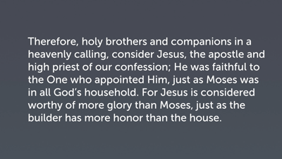 Jesus and Moses (Heb 3:1–6)