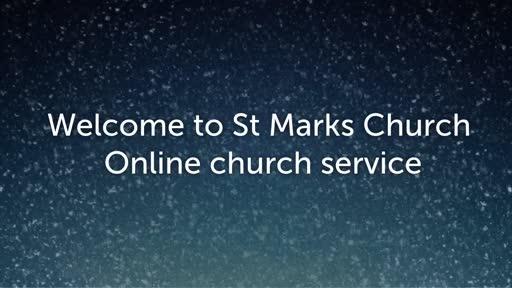 St Mark's Online service 17 Jan