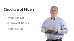 Micah: The Structure of the Book