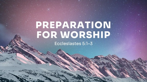 Preparation for Worship