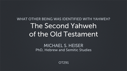 The Second Yahweh of the Old Testament