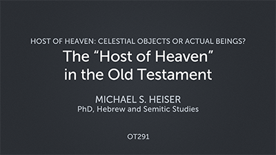 """The """"Host of Heaven"""" in the Old Testament"""