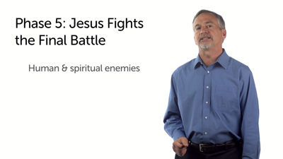 Phase 5: Jesus Fights the Final Battle