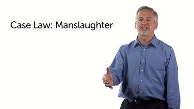 Case Law: Manslaughter