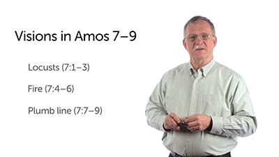 Three Visions and a Dialogue (Amos 7)