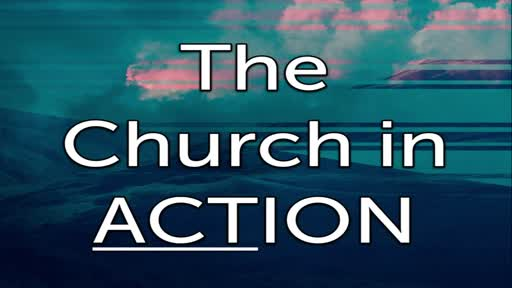 The Church In Action - Lesson 3