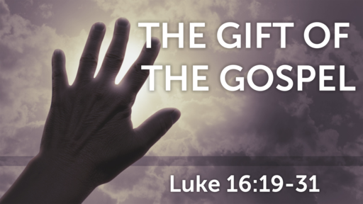 The Gift of the Gospel