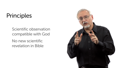 Two Principles for Understanding Science and the Bible
