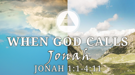 When God Calls: Jonah