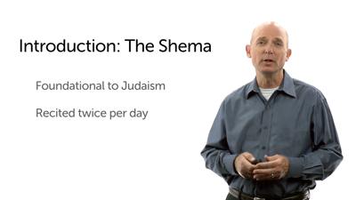 The Shema: Foundational for Jews and Christians