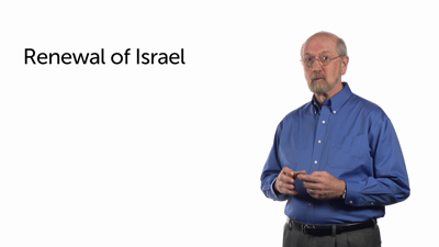 The Lord Acts to Renew Israel: Part Two