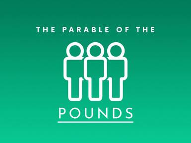 The Parable of the Pounds