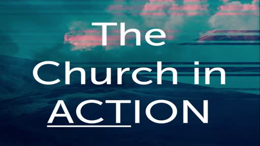 The Church In Action - Lesson 5