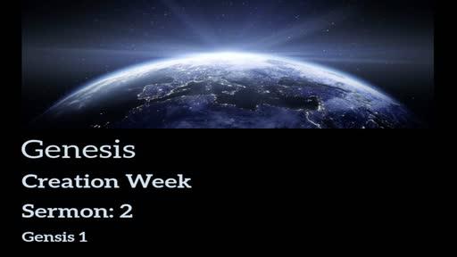 Genesis Lesson 2 - Creation Week