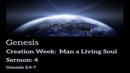 Genesis Lesson 4 - Man A Living Soul