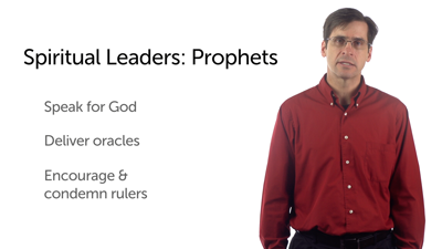 Spiritual Leadership: Kings, Prophets, and Priests