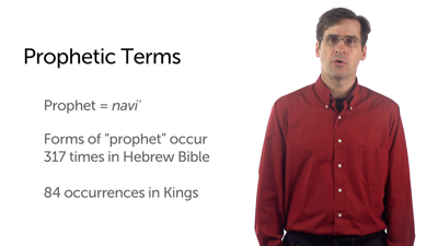 Prophets and Prophetic Narratives: Prophetic Terms