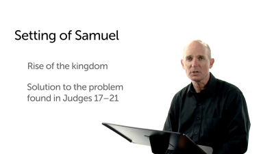 An Overview of the Books of Samuel