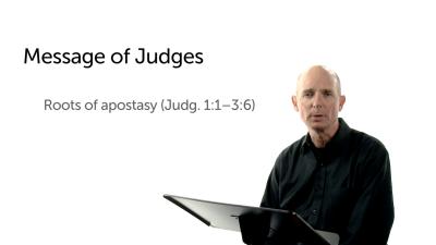 The Theme of Judges: Apostasy