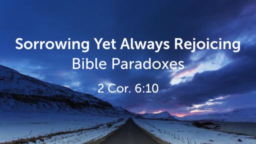 Sorrowing Yet Always Rejoicing