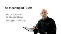 Blessing as Empowerment for Abundant Living