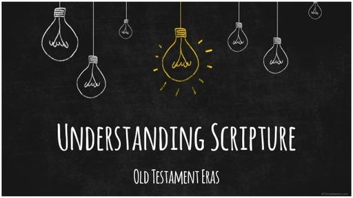 #3 Understanding Scripture - Creation Era (Teens)