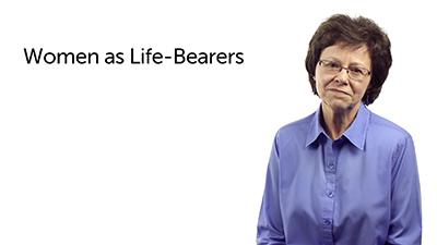 Woman as Life-Bearer (2)