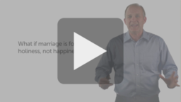 Marriage: A Sanctifying Catalyst