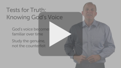 Tests for Truth: Familiarity with God's Voice