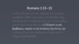 Punctuating Romans 1:13–14