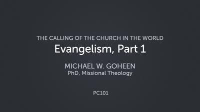 Evangelism, Part 1