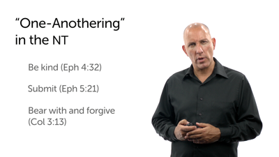 """Fellowship: """"One-Anothering"""""""