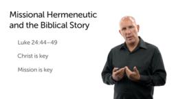 A Missional Hermeneutic