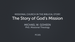 The Story of God's Mission