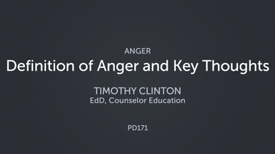 Definition of Anger and Key Thoughts