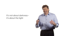 It's about Light, Not Darkness