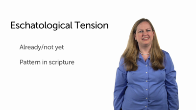 Eschatological Tension