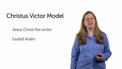 Models of Atonement: Christus Victor