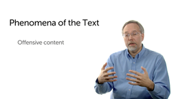 Phenomena of the Text: Offensive Content