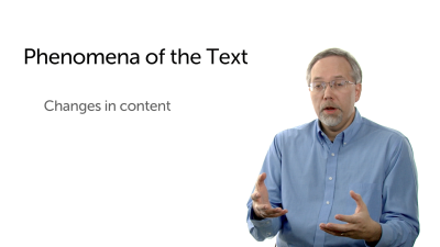 Phenomena of the Text: Changing Content