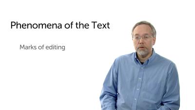 Phenomena of the Text: Editing