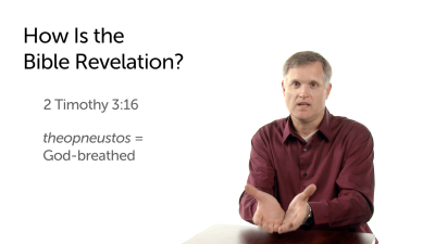 How Is the Bible Revelation?